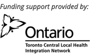 Funding support provided by Toronto Central Local Health Integration Network